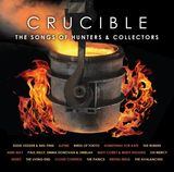Crucible: The Songs Of Hunters & Collectors by Various