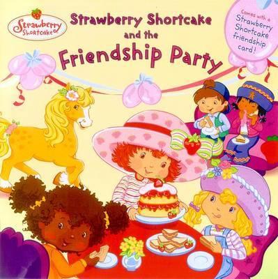 Strawberry Shortcake & the Fri by & Dunplap Grosset