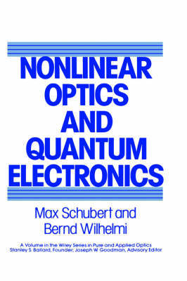 Nonlinear Optics and Quantum Electronics by Max Schubert