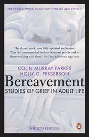 Bereavement (4th Edition) by Colin Murray Parkes