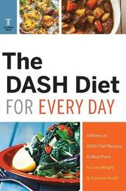 Dash Diet for Every Day by Telamon Press