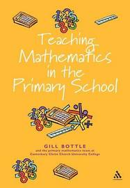 Teaching Mathematics in the primary school by Gill Bottle image