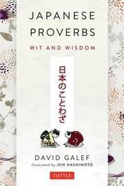 Japanese Proverbs by David. Galef