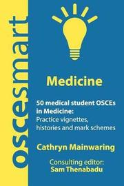 Oscesmart - 50 Medical Student Osces in Medicine by Dr Cathryn Mainwaring image