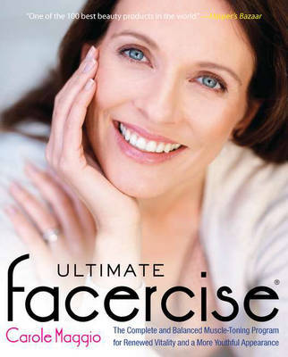 Ultimate Facercise by Carole Maggio