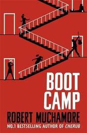 Rock War: Boot Camp by Robert Muchamore