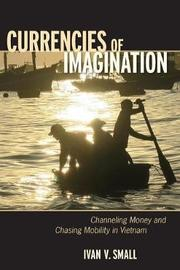 Currencies of Imagination by Ivan V. Small
