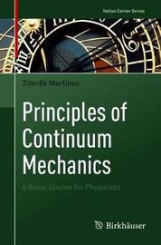 Principles of Continuum Mechanics by Zdenek Martinec