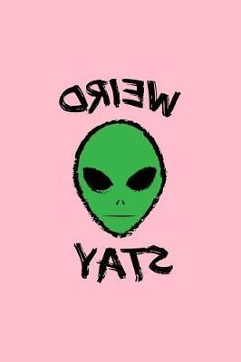 Weird Stay by Gcjournals Alien Journals