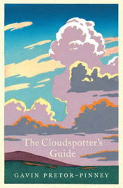The Cloudspotter's Guide by Gavin Pretor-Pinney image