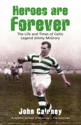 Heroes are Forever by John Cairney image