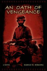 An Oath of Vengeance by Harold M. Bergsma image
