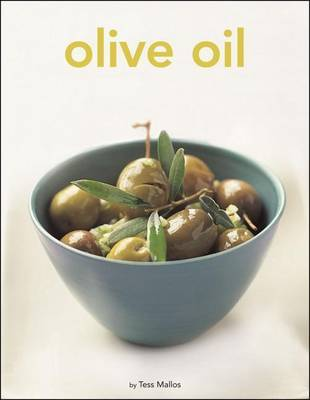 Olive Oil by Tess Mallos image