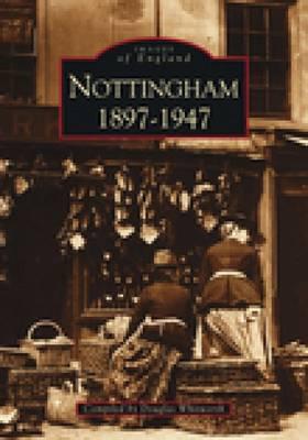 Nottingham 1897-1947 by Douglas Whitworth image