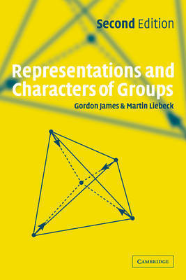 Representations and Characters of Groups by Gordon James