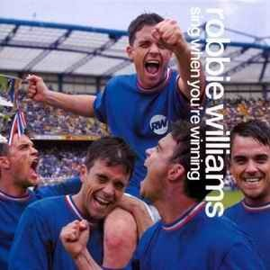 Sing When You're Winning by Robbie Williams