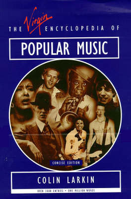 Virgin Encyclopedia of Popular Music: Concise Edition by Colin Larkin image