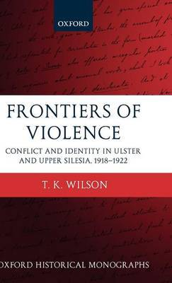 Frontiers of Violence by T.K. Wilson image