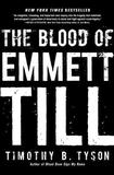 The Blood of Emmett Till by Timothy B Tyson