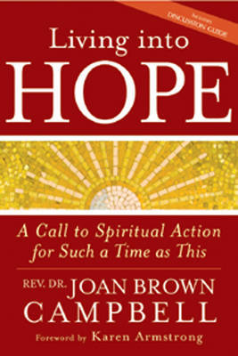 Living into Hope by Joan Brown Campbell image