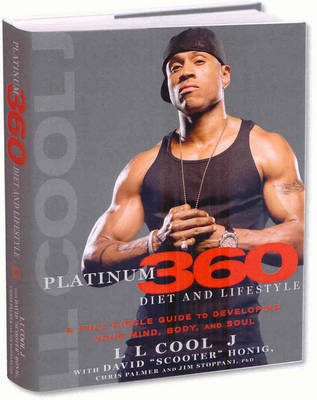 LL Cool J Platinum 360 Diet and Lifestyle by LL Cool J
