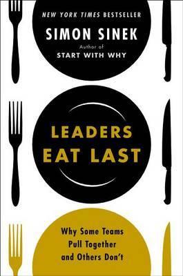 Leaders Eat Last by Simon Sinek image