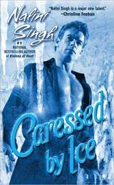 Caressed by Ice (Psy-Changeling Series #3) by Nalini Singh