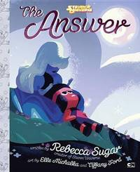 The Answer by Rebecca Sugar