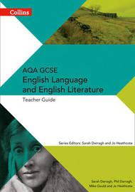 AQA GCSE English Language and English Literature Teacher Guide by Phil Darragh