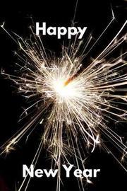Happy New Year by Hunter Leilani Elliott