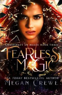 Fearless Magic by Megan Crewe
