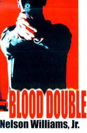 Blood Double by Nelson J Williams, Jr., M.D. image