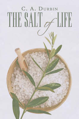 The Salt of Life by C. A. Durbin image