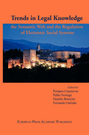 Trends in Legal Knowledge. The Semantic Web and the Regulation of Electronic Social Systems