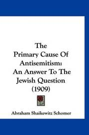 an overview the causes of antisemitism