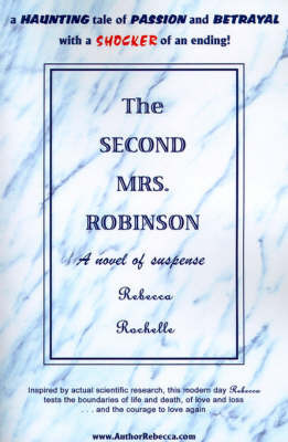 The Second Mrs. Robinson by Rebecca Rochelle