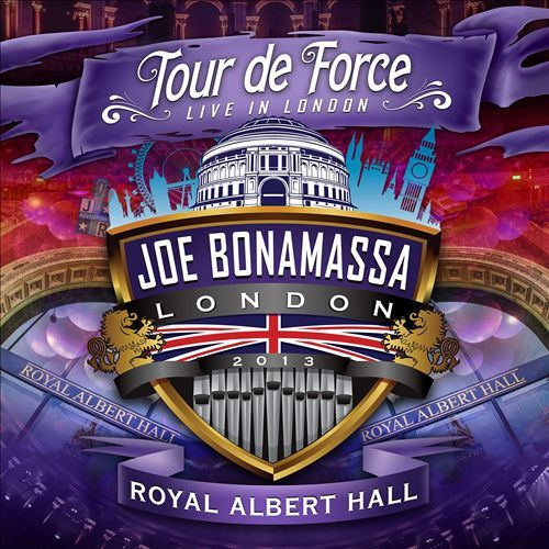 Tour de Force: Live in London - Royal Albert Hall by Joe Bonamassa
