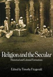 Religion and the Secular by Timothy Fitzgerald image