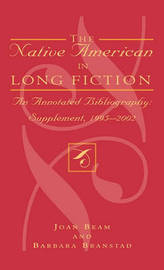 The Native American in Long Fiction by Joan Beam image