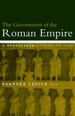 The Government of the Roman Empire by Barbara Levick image