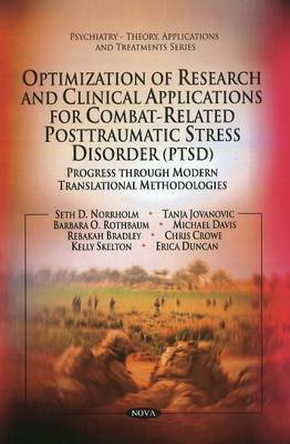 Optimization of Research & Clinical Applications for Combat-related Posttraumatic Stress Disorder (PTSD) by Seth D Norrholm image