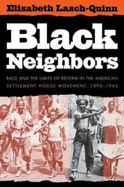Black Neighbors by Elisabeth Lasch-Quinn