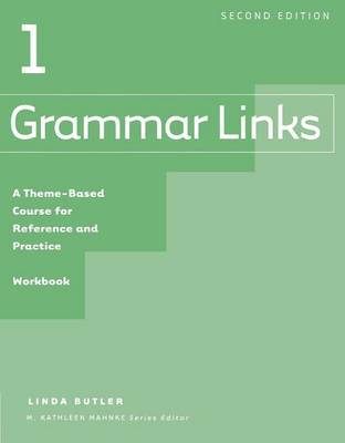 Grammar Links: Bk. 1 by Linda Butler