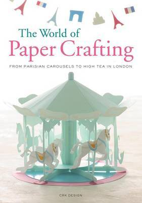 The World of Paper Crafting by Crk Design