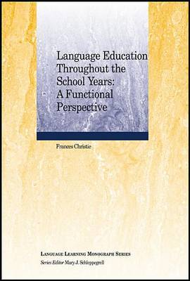 Language Education Throughout the School Years by Frances Christie image