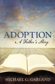 Adoption by Michael G Garland image