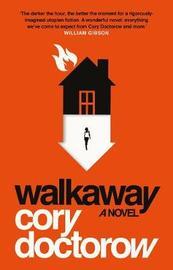 Walkaway by Cory Doctorow