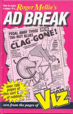 """Viz: Roger Mellie's Ad Break by """"Viz"""""""