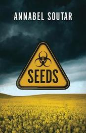 Seeds by Annabel Soutar