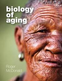 Biology of Aging by Roger B. McDonald